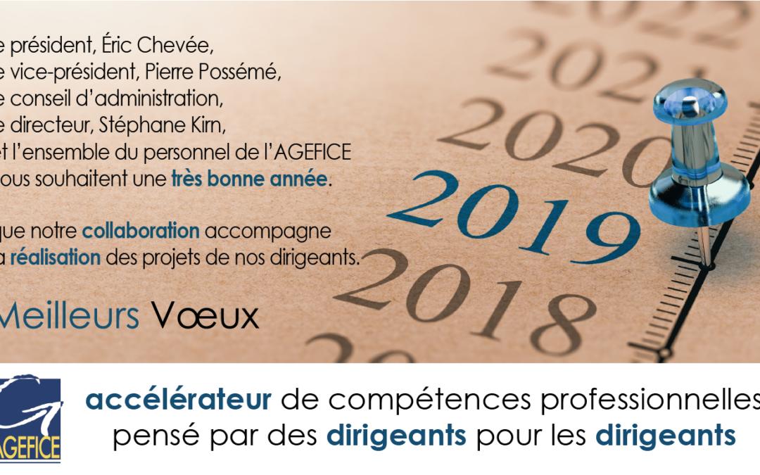 L'AGEFICE vous présente ses meilleurs vœux pour l'année 2019